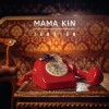 MAMA KIN / PORTADA LP / All rights reserved.